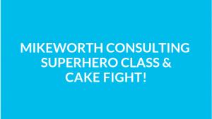 Mikeworth Consulting Superhero Class